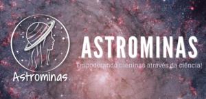 Projeto Astrominas oferece 600 vagas para mergulho na ciência