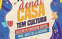 Cultura on-line: Secult anuncia edital para artistas alagoanos durante o isolamento