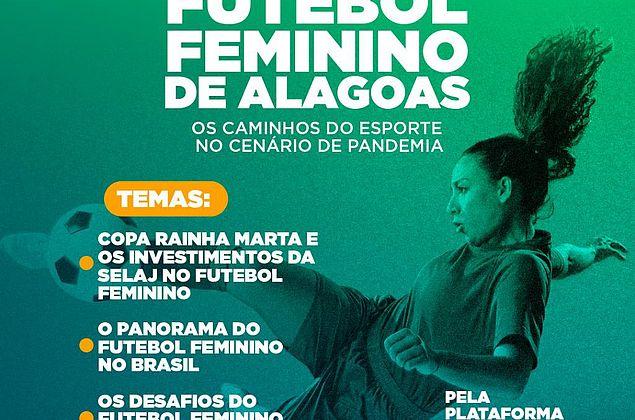 Fórum virtual irá discutir o futebol feminino em Alagoas e no Brasil